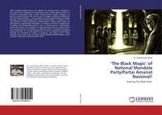 Couverture de 'The Black Magic' of National Mandate Party/Partai Amanat Nasional!