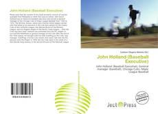 Bookcover of John Holland (Baseball Executive)