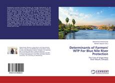 Copertina di Determinants of Farmers' WTP For Blue Nile River Protection