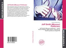 Bookcover of Jeff Smith (Missouri Politician)