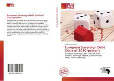 Bookcover of European Sovereign Debt Crisis of 2010–present