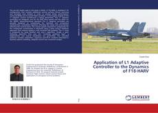 Bookcover of Application of L1 Adaptive Controller to the Dynamics of F18-HARV