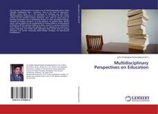 Multidisciplinary Perspectives on Education的封面