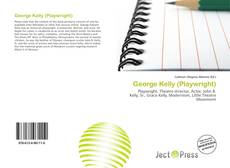 Bookcover of George Kelly (Playwright)
