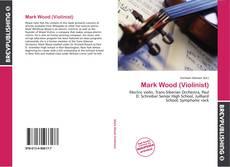 Buchcover von Mark Wood (Violinist)
