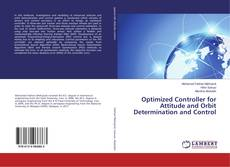 Bookcover of Optimized Controller for Attitude and Orbit Determination and Control