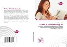 Bookcover of Arthur H. Vandenberg, Jr.