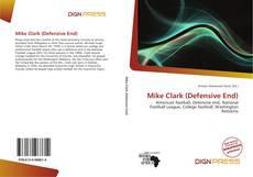 Buchcover von Mike Clark (Defensive End)