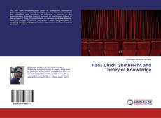 Couverture de Hans Ulrich Gumbrecht and Theory of Knowledge