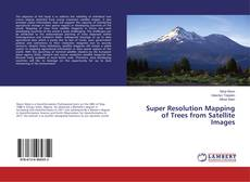 Buchcover von Super Resolution Mapping of Trees from Satellite Images