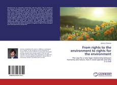 Copertina di From rights to the environment to rights for the environment
