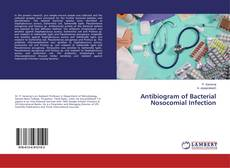 Copertina di Antibiogram of Bacterial Nosocomial Infection