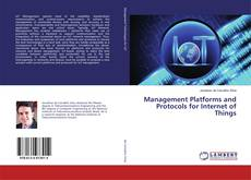 Bookcover of Management Platforms and Protocols for Internet of Things