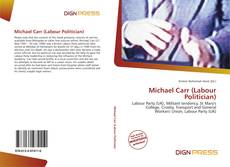 Michael Carr (Labour Politician) kitap kapağı