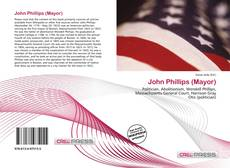 Bookcover of John Phillips (Mayor)