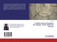 Bookcover of 1 million houses Program for Angola, Some ideas for success