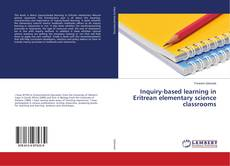 Bookcover of Inquiry-based learning in Eritrean elementary science classrooms