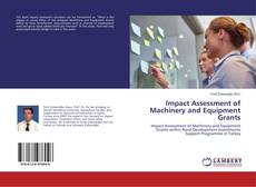 Portada del libro de Impact Assessment of Machinery and Equipment Grants