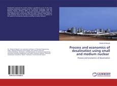 Portada del libro de Process and economics of desalination using small and medium nuclear