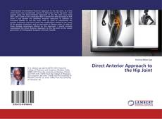 Bookcover of Direct Anterior Approach to the Hip Joint