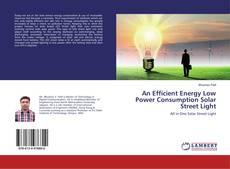 Capa do livro de An Efficient Energy Low Power Consumption Solar Street Light