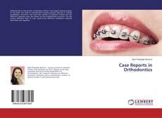 Buchcover von Case Reports in Orthodontics
