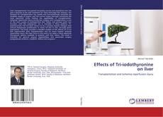 Effects of Tri-iodothyronine on liver的封面