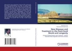 Обложка New Diseases and Treatment in the Post-Covid World and Longevity