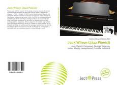Buchcover von Jack Wilson (Jazz Pianist)