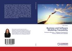 Copertina di Business and Software Modeling Traceability