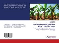 Buchcover von Ointment Formulation From Musa Paradisiaca Linn
