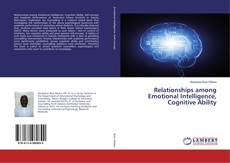 Bookcover of Relationships among Emotional Intelligence, Cognitive Ability