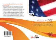 Bookcover of American-Arab Anti-Discrimination Committee