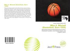 Mike A. Mitchell (Basketball, Born 1956) kitap kapağı