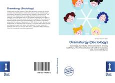 Bookcover of Dramaturgy (Sociology)