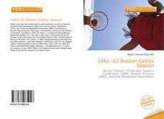Portada del libro de 1961–62 Boston Celtics Season