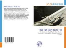 Bookcover of 1900 Hoboken Docks Fire
