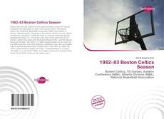 Portada del libro de 1982–83 Boston Celtics Season