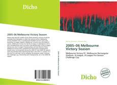 Bookcover of 2005–06 Melbourne Victory Season