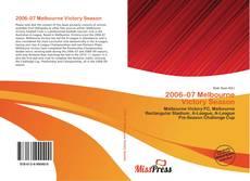 Bookcover of 2006–07 Melbourne Victory Season