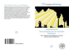 Capa do livro de Taxe Générale sur les Activités Polluantes