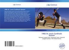 Capa do livro de 1982 St. Louis Cardinals Season