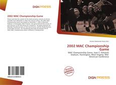 Bookcover of 2002 MAC Championship Game