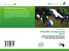 Bookcover of 2003 MAC Championship Game