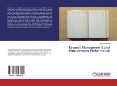 Bookcover of Records Management and Procurement Performance
