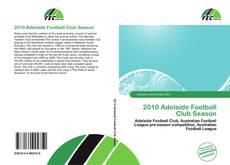 Обложка 2010 Adelaide Football Club Season