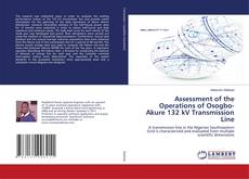 Bookcover of Assessment of the Operations of Osogbo-Akure 132 kV Transmission Line