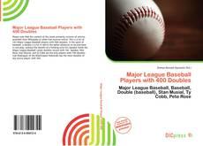 Couverture de Major League Baseball Players with 400 Doubles