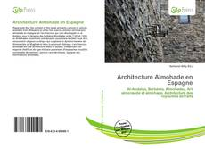 Bookcover of Architecture Almohade en Espagne