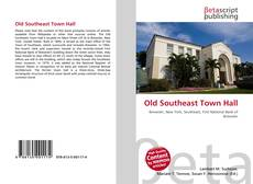 Bookcover of Old Southeast Town Hall